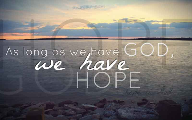 10 Christian Quotes About Hope To Help You Look On The
